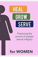 Heal Grow Serve for WOMEN Paperback