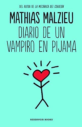 Diario de un vampiro en pijama (Spanish Edition) by [Malzieu, Mathias]