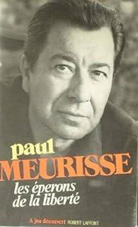 Les éperons de la liberté par Paul Meurisse