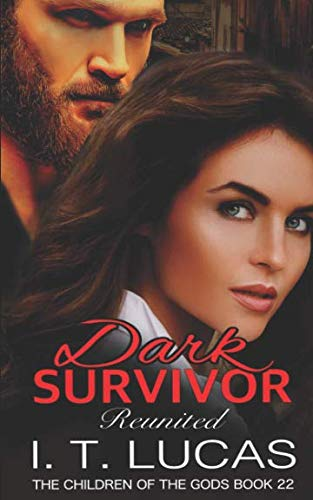 Dark Survivor Reunited (The Children Of The Gods Paranormal Romance Series)