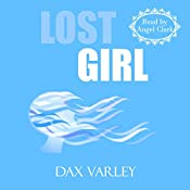 Lost Girl: An Oracles Novelette | Dax Varley