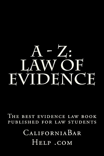 A - Z: Law of Evidence Law school / Examinations: e law-book,  writers of 6 published bar essays - including Evidence  LOOK INSIDE...!