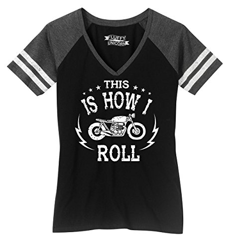 Comical Shirt Ladies Game V-Neck Tee Motorcycle This is How I Roll Black/Heathered Charcoal (Ladies Motorcycle Apparel)