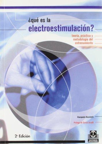 Que Es La Electroestimulacion (Spanish Edition) by Gianpaolo Boscheti - Que Sight Es