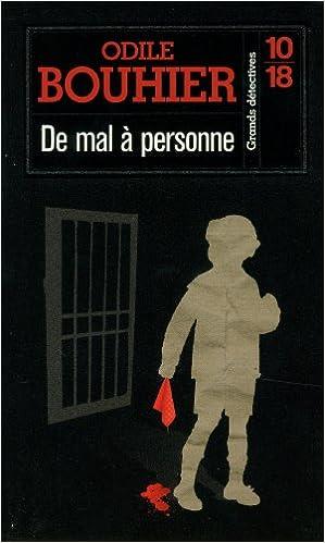 De mal à personne - Odile Bouhier