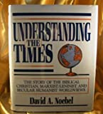 Understanding the Times, David A. Noebel, 0936163100