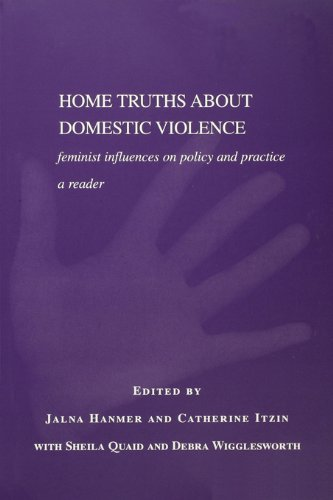 E.B.O.O.K Home Truths About Domestic Violence: Feminist Influences on Policy and Practice - A Reader D.O.C