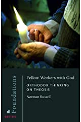 Fellow Workers With God: Orthodox Thinking on Theosis (Foundations) Paperback
