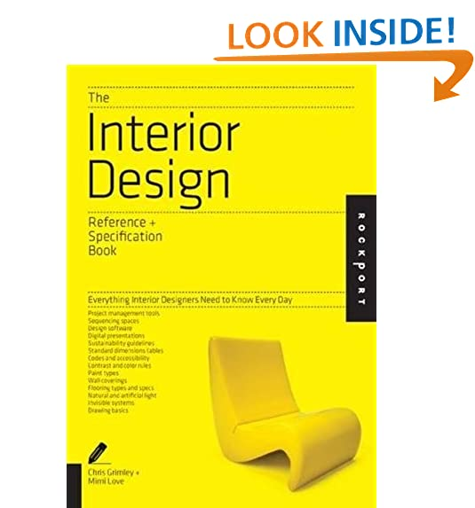 The Interior Design Reference Specification Book Everything Designers Need To Know Every Day