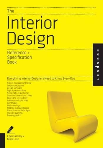 The Interior Design Reference & Specification Book: Everything Interior Designers Need to Know Every Day (Wall Idea Decorating)