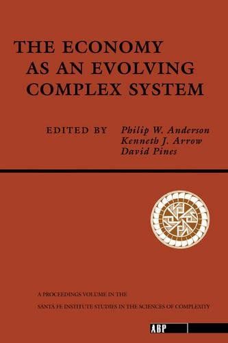 The Economy As An Evolving Complex System (Santa Fe Institute Series)