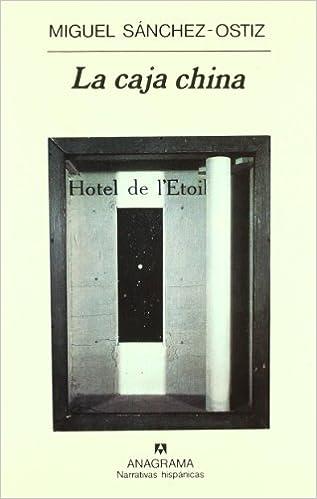 La caja china (Narrativas hispánicas): Amazon.es: Sánchez-Ostiz, Miguel: Libros