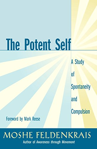Download Pdf The Potent Self A Study Of Spontaneity And Compulsion