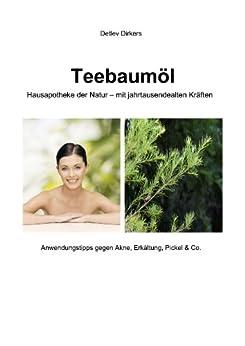 teebaum l hausapotheke der natur mit jahrtausendealten kr ften anwendungstipps. Black Bedroom Furniture Sets. Home Design Ideas