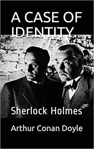 A CASE OF IDENTITY: Sherlock Holmes THE COMPLETE SHERLOCK HOLMES: Amazon.es: Arthur Conan Doyle: Libros en idiomas extranjeros