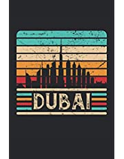 Dubai: Skyline vintage United Arab Emirates gifts notebook lined (A5 format, 15. 24 x 22. 86 cm, 120 pages)