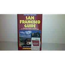 San Francisco Guide: Your Passport to Great Travel!