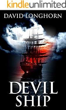 Devil Ship: Supernatural Suspense with Scary & Horrifying Monsters (Devil Ship Series Book 1)