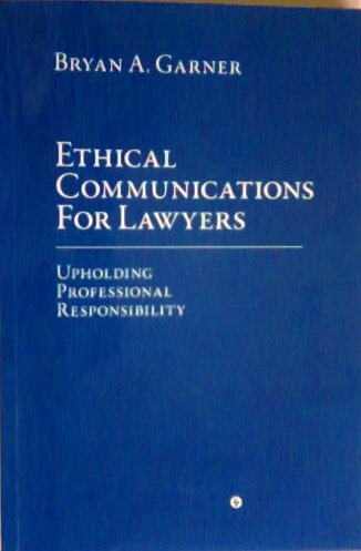 Download Ethical Communications For Lawyers, Upholding Professional Responsibility pdf epub