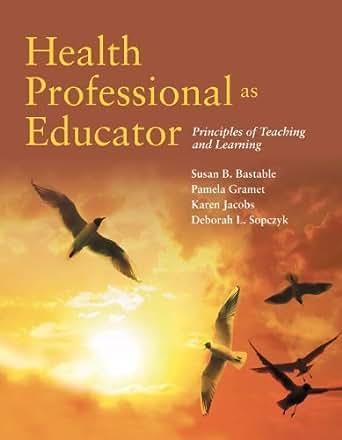 health professional as educator bastable pdf