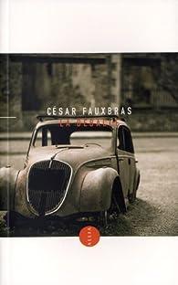 La débâcle par César Fauxbras