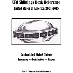 UFO Sightings Desk Reference: United States of America 2001-2015