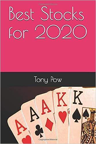 Best Etf For 2020.Amazon Com Best Stocks For 2020 9781099924934 Tony Pow