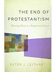The End Of Protestantism Hc