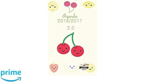 Agenda 2016 2017: interior blanco y negro: Volume 1 Frutas ...