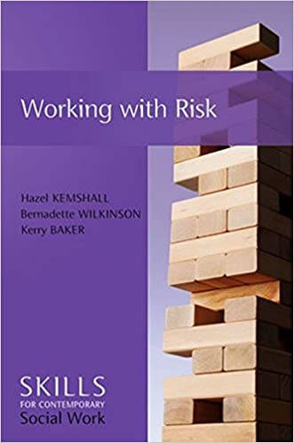 Working with Risk: Skills for Contemporary Social Work (SCSW - Skills for contemporary Social Work)