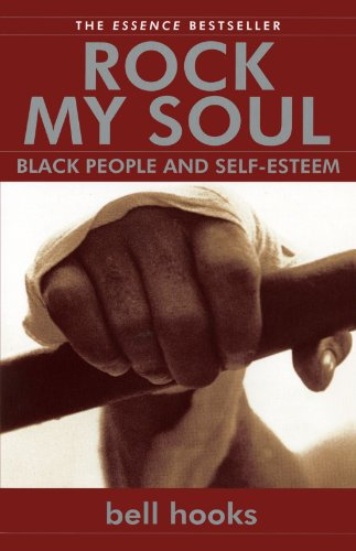 Rock My Soul: Black People and Self-Esteem (People Rock)