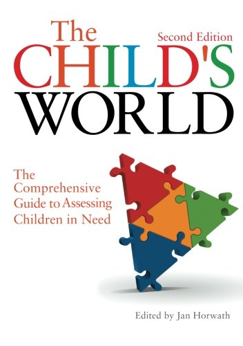 Book cover from The Childs World: The Comprehensive Guide to Assessing Children in Need Second Editionby Hon. W. Owen Stanley