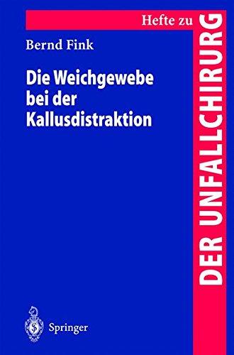 """Die Weichgewebe bei der Kallusdistraktion (Hefte zur Zeitschrift """"Der Unfallchirurg"""") (Volume 281) (German Edition) pdf epub"""