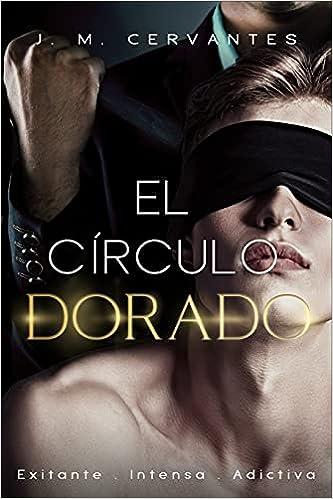 El Círculo Dorado de J.M. Cervantes