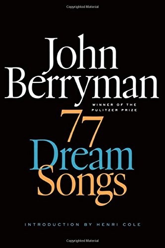77-dream-songs-poems-fsg-classics