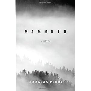 Mammoth: A Novel