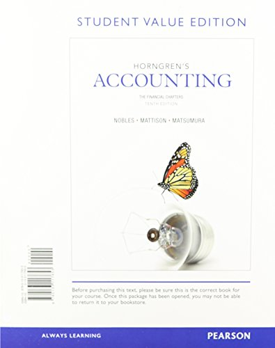 Horngren's Accounting, The Financial Chapters, Student Value Edition (10th Edition)