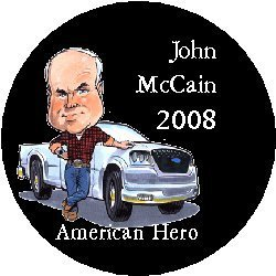 JOHN McCAIN 2008 - AMERICAN HERO - Political Pinback Button 1.25