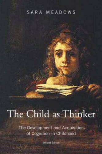 Download The Child as Thinker: The Development and Acquisition of Cognition in Childhood PDF