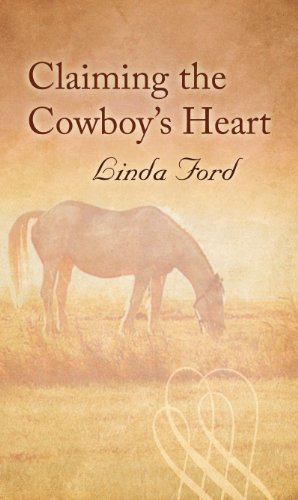 book cover of Claiming the Cowboy\'s Heart