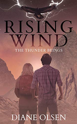 Rising Wind: The Thunder Beings (The Rising Wind Series Book 1) by Diane Olsen
