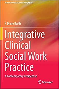 Free EPUB Book Integrative Clinical Social Work Practice: A Contemporary Perspective
