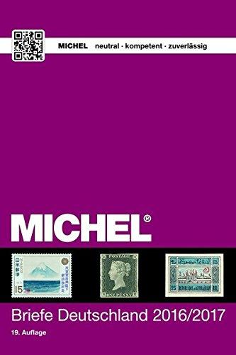 MICHEL Briefe Deutschland 2016/2017 Taschenbuch – 7. Oktober 2016 Michel-Redaktion Schwaneberger 3954021595 Sammlerkataloge