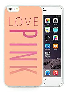 Iphone 6 Plus Cases Custom Design Victoria's Secret Love Pink 10 Cell Phone Tpu Cover Case for Iphone 6 Plus 5.5 Inch White