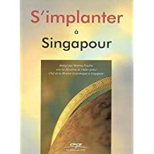 S'implanter à Singapour