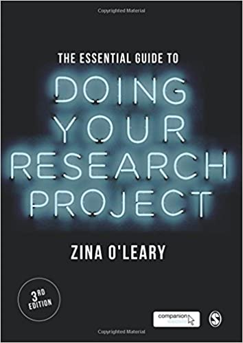 The Essential Guide to Doing Your Research Project: Zina O