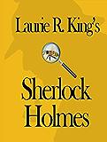 Laurie R. King's Sherlock Holmes