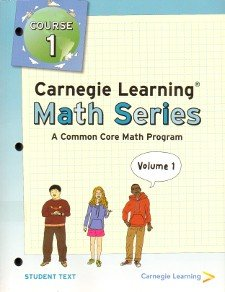 COURSE 1 - Carnegie Learning Math Series, a Common Core Math Program BUNDLE: Student Text Volume 1 & 2, Student Skills Practice and Student Assignments (Core Series Texts)