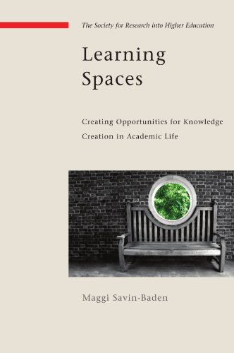 Learning Spaces: Creating Oppurtunities for Knowledge Creation in Academic Life (Society for Research Into Higher Education)