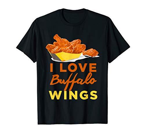 I Love Buffalo Chicken Wings BBQ Roast Grilling T-Shirt